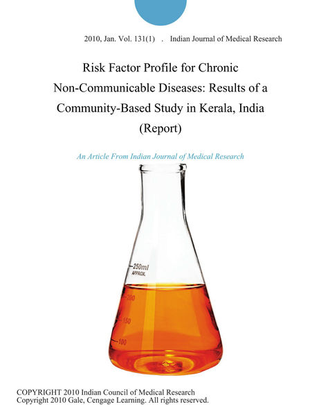 Risk Factor Profile for Chronic Non-Communicable Diseases: Results of a Community-Based Study in Kerala, India (Report)