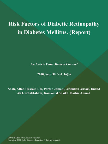 Risk Factors of Diabetic Retinopathy in Diabetes Mellitus (Report)