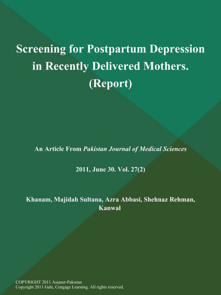 Screening for Postpartum Depression in Recently Delivered Mothers (Report)