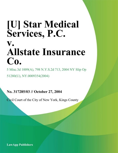 Star Medical Services, P.C. v. Allstate Insurance Co.