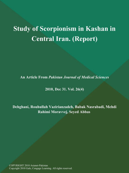 Study of Scorpionism in Kashan in Central Iran (Report)