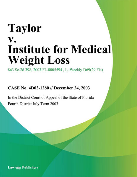 Taylor v. Institute for Medical Weight Loss
