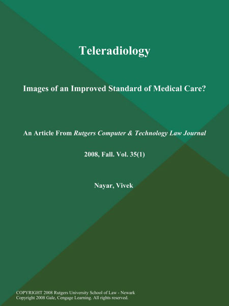 Teleradiology: Images of an Improved Standard of Medical Care?