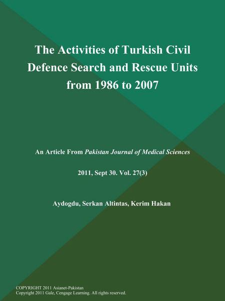 The Activities of Turkish Civil Defence Search and Rescue Units from 1986 to 2007