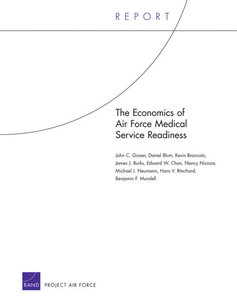 The Economics of Air Force Medical Service Readiness