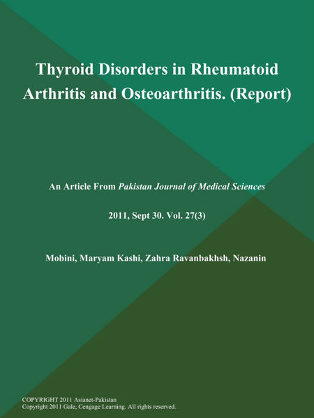 Thyroid Disorders in Rheumatoid Arthritis and Osteoarthritis (Report)