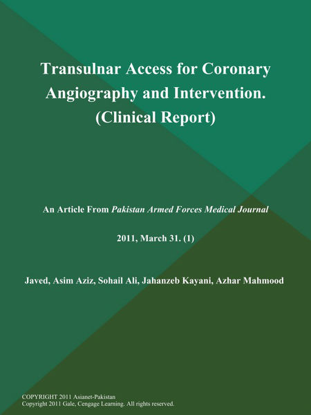 Transulnar Access for Coronary Angiography and Intervention (Clinical Report)