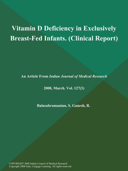 Vitamin D Deficiency in Exclusively Breast-Fed Infants (Clinical Report)
