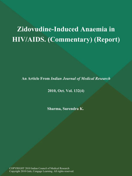 Zidovudine-Induced Anaemia in HIV/AIDS (Commentary) (Report)