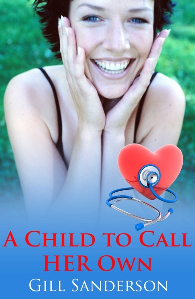 A Child to Call Her Own