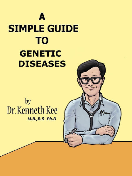 A Simple Guide to Genetic Diseases
