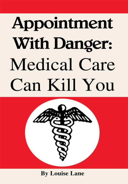 Appointment With Danger: Medical Care Can Kill You