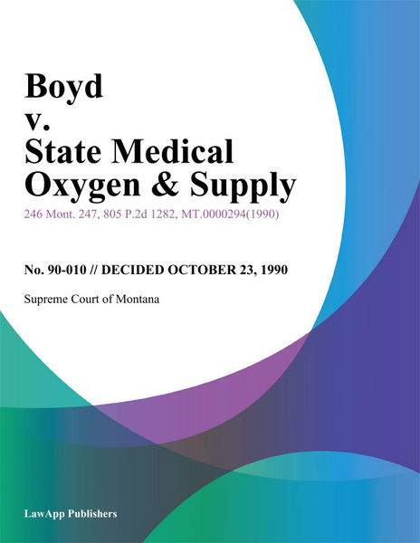 Boyd v. State Medical Oxygen & Supply