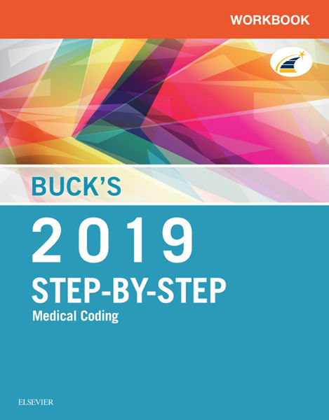 Buck's Workbook for Step-by-Step Medical Coding, 2019 Edition E-Book