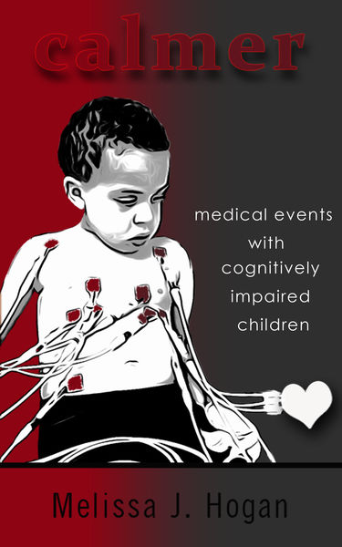 Calmer: Medical Events with Cognitively Impaired Children