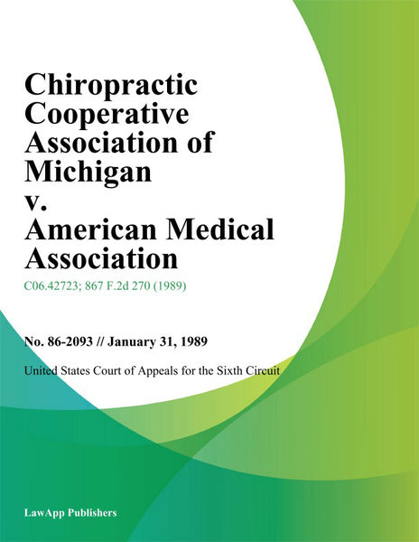 Chiropractic Cooperative Association of Michigan v. American Medical Association