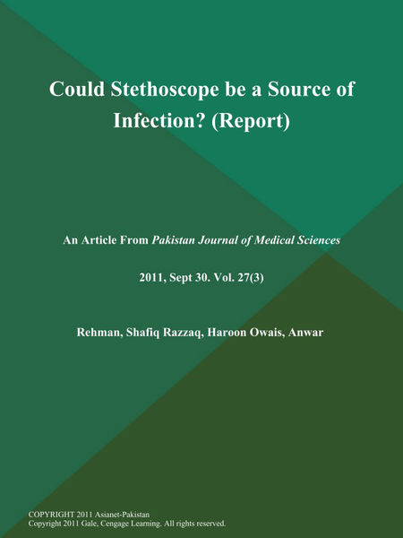 Could Stethoscope be a Source of Infection? (Report)