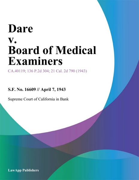 Dare V. Board Of Medical Examiners