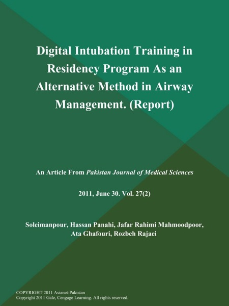 Digital Intubation Training in Residency Program As an Alternative Method in Airway Management (Report)