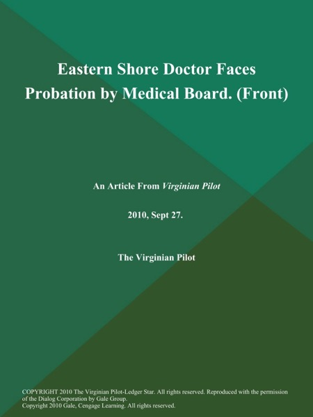 Eastern Shore Doctor Faces Probation by Medical Board (Front)