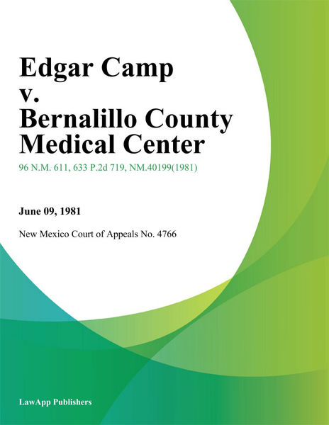 Edgar Camp V. Bernalillo County Medical Center