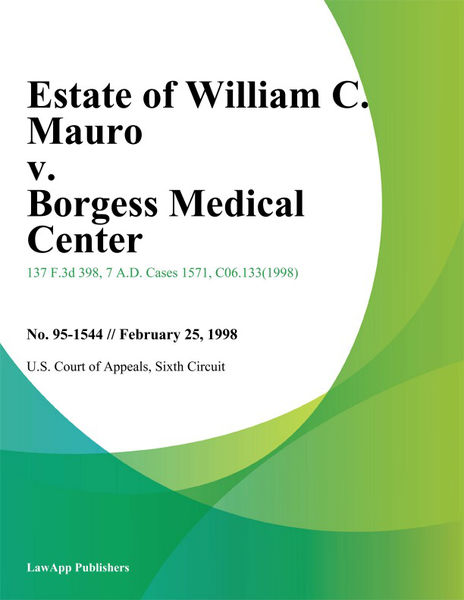 Estate Of William C. Mauro V. Borgess Medical Center
