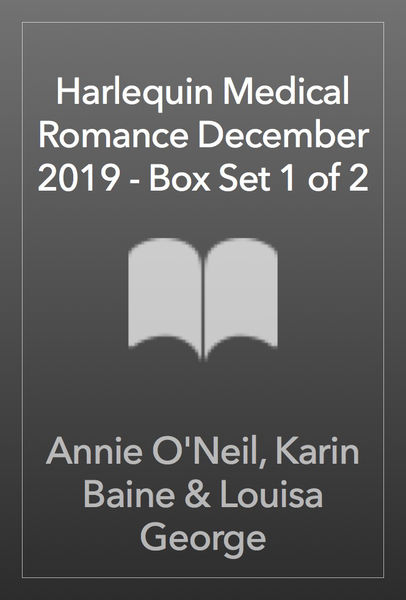 Harlequin Medical Romance December 2019 - Box Set 1 of 2