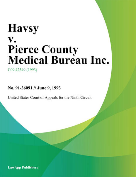 Havsy v. Pierce County Medical Bureau Inc.