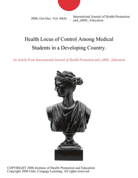Health Locus of Control Among Medical Students in a Developing Country.