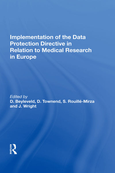 Implementation of the Data Protection Directive in Relation to Medical Research in Europe