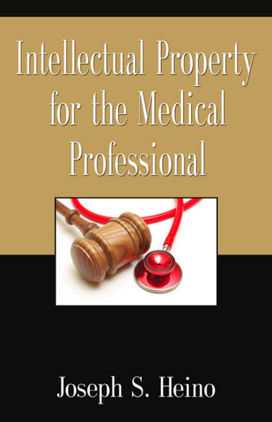 Intellectual Property for the Medical Profession