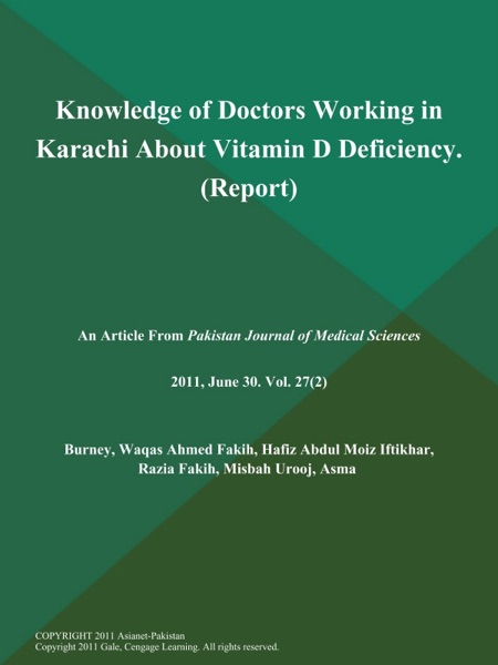 Knowledge of Doctors Working in Karachi About Vitamin D Deficiency (Report)