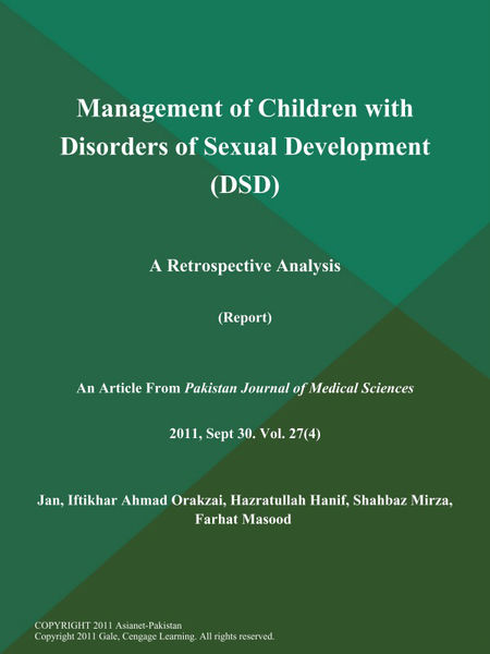Management of Children with Disorders of Sexual Development (DSD): A Retrospective Analysis (Report)