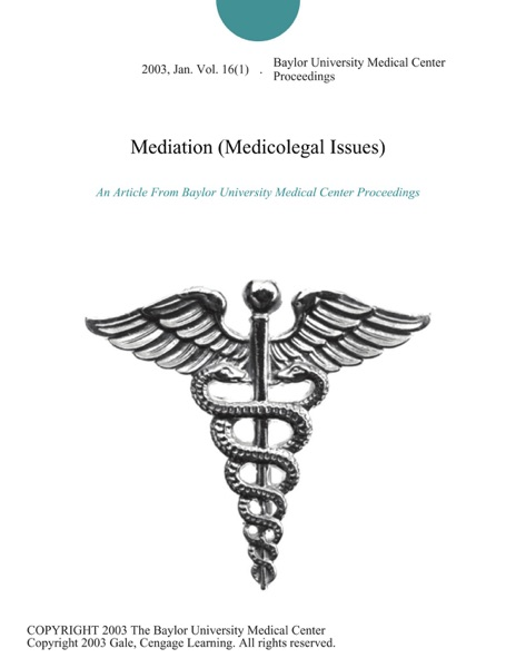 Mediation (Medicolegal Issues)