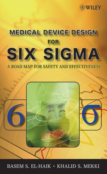 Medical Device Design for Six Sigma