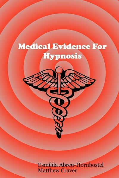Medical Evidence for Hypnosis