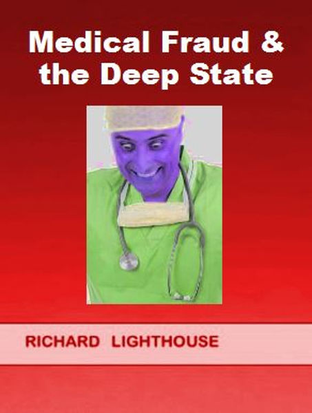 Medical Fraud & the Deep State