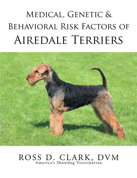Medical, Genetic & Behavioral Risk Factors of Airedale Terriers