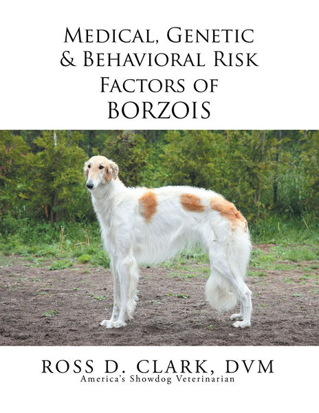 Medical, Genetic & Behavioral Risk Factors of Borzois