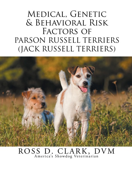 Medical, Genetic & Behavioral Risk Factors of Parson Russell Terriers (Jack Russell Terriers)