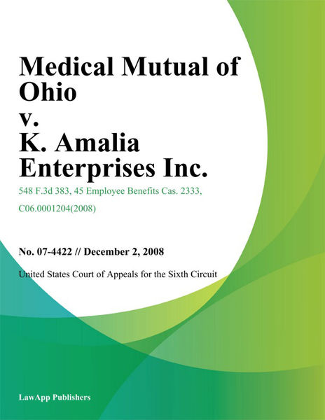 Medical Mutual of Ohio v. K. Amalia Enterprises Inc.