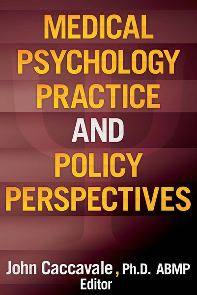 Medical Psychology Practice and Policy Perspectives