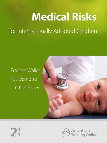Medical Risks for Internationally Adopted Children