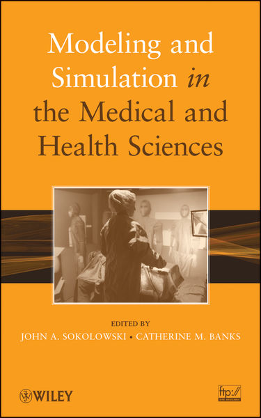 Modeling and Simulation in the Medical and Health Sciences