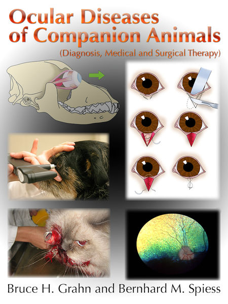 Ocular Diseases of Companion Animals (Diagnosis, Medical and Surgical Therapy)