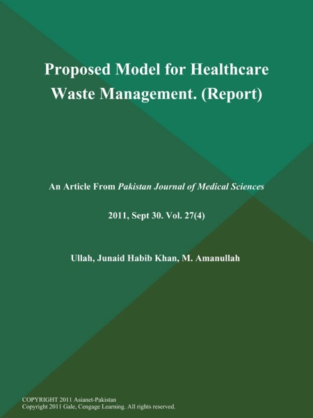 Proposed Model for Healthcare Waste Management (Report)