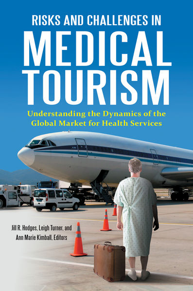 Risks and Challenges in Medical Tourism