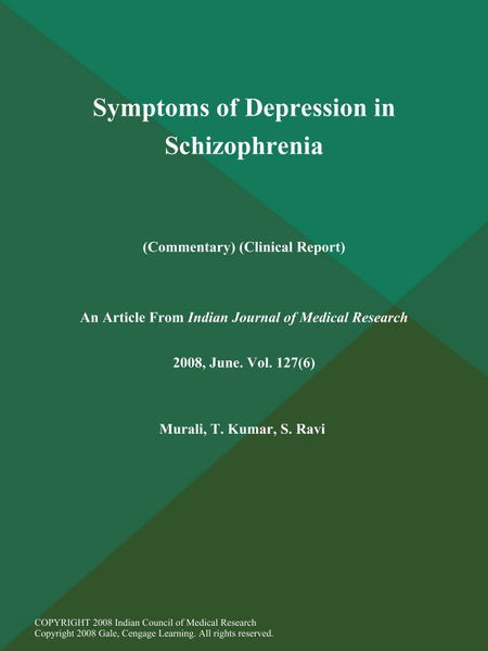 Symptoms of Depression in Schizophrenia (Commentary) (Clinical Report)