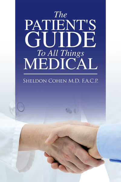 The Patient's Guide to All Things Medical