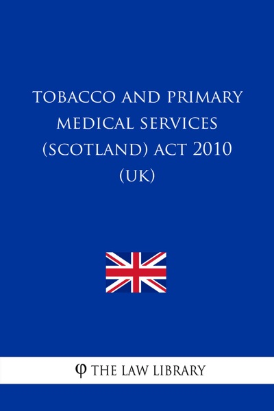 Tobacco and Primary Medical Services (Scotland) Act 2010 (UK)